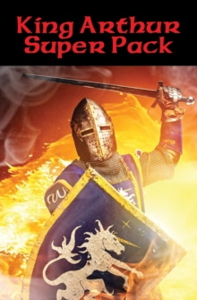 King Arthur Super Pack : With linked Table of Contents, EPUB eBook