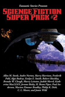 Fantastic Stories Presents: Science Fiction Super Pack #2 : With linked Table of Contents, EPUB eBook