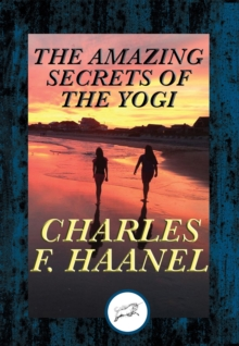 The Amazing Secrets of the Yogi : With Linked Table of Contents, EPUB eBook