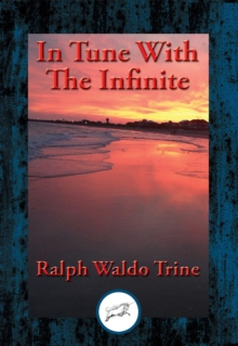 In Tune With The Infinite : With Linked Table of Contents, EPUB eBook
