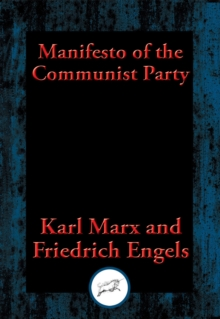 Manifesto of the Communist Party : From the English Edition of 1888, EPUB eBook