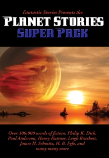 Fantastic Stories Presents the Planet Stories Super Pack, EPUB eBook