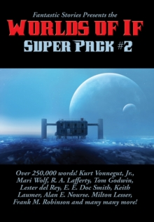 Fantastic Stories Presents the Worlds of If Super Pack #2, EPUB eBook