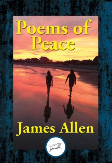 Poems of Peace : Including the Lyrical Dramatic Poem Eolaus, EPUB eBook