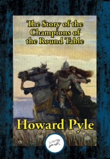 The Story of the Champions of the Round Table, EPUB eBook