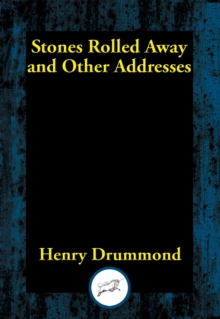 Stones Rolled Away and Other Addresses, EPUB eBook
