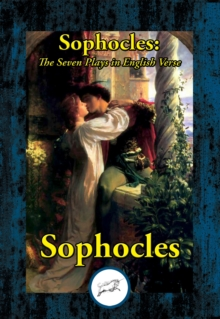 Sophocles: The Seven Plays in English Verse, EPUB eBook