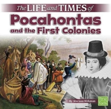 The Life and Times of Pocahontas and the First Colonies, Paperback Book