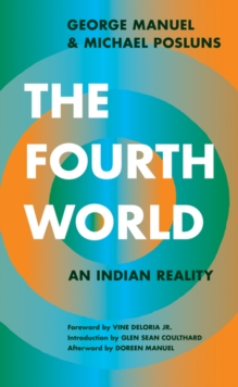 The Fourth World : An Indian Reality, Paperback / softback Book