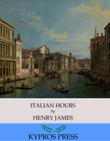 Italian Hours, EPUB eBook