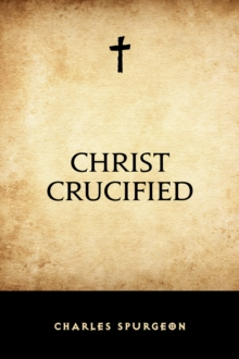 Christ Crucified, EPUB eBook