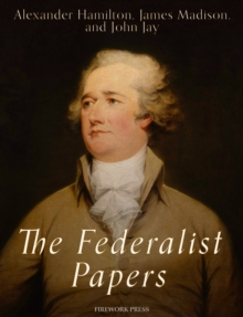 The Federalist Papers, EPUB eBook