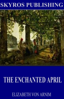 The Enchanted April, EPUB eBook