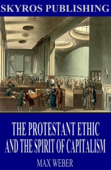 The Protestant Ethic and the Spirit of Capitalism, EPUB eBook