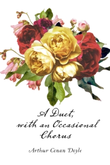 A Duet, with an Occasional Chorus, EPUB eBook