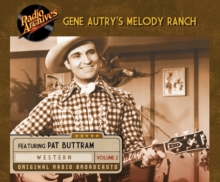 Gene Autry's Melody Ranch, Volume 2, eAudiobook MP3 eaudioBook