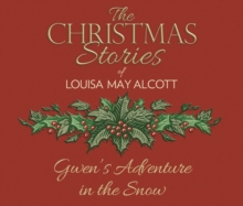 Gwen's Adventure in the Snow, eAudiobook MP3 eaudioBook