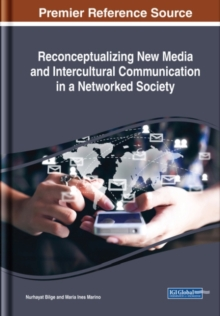 Reconceptualizing New Media and Intercultural Communication in a Networked Society, Hardback Book
