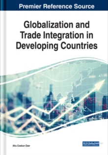 Globalization and Trade Integration in Developing Countries, Hardback Book