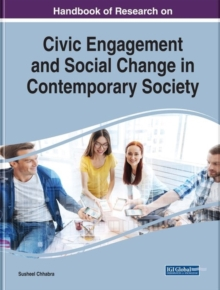 Handbook of Research on Civic Engagement and Social Change in Contemporary Society, Hardback Book