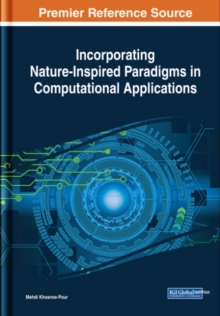 Incorporating Nature-Inspired Paradigms in Computational Applications, Hardback Book