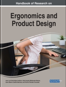 Theories, Methods, and Applications in Ergonomics and Product Design, Hardback Book