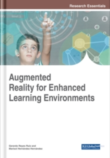 Augmented Reality for Enhanced Learning Environments, Hardback Book
