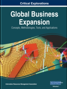 Global Business Expansion : Concepts, Methodologies, Tools, and Applications, Hardback Book