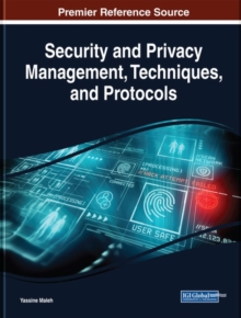 Security and Privacy Management, Techniques, and Protocols, Hardback Book