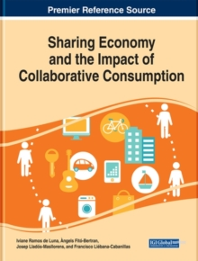 Sharing Economy and the Impact of Collaborative Consumption, Hardback Book