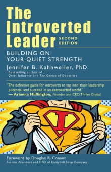 Introverted Leader : Building on Your Quiet Strength, Paperback / softback Book