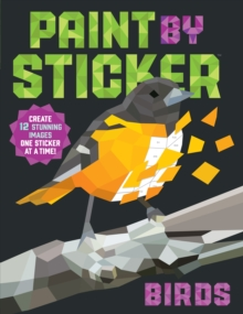 Paint by Sticker: Birds, Paperback Book