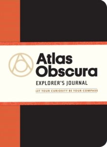 Atlas Obscura Explorer's Journal, Paperback Book