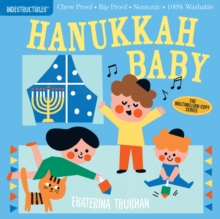 Indestructibles: Hanukkah Baby : Chew Proof * Rip Proof * Nontoxic * 100% Washable (Book for Babies, Newborn Books, Safe to Chew), Paperback / softback Book