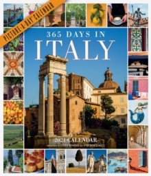 365 Days in Italy Picture-A-Day Wall Calendar 2021, Calendar Book