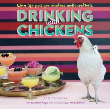 Drinking with Chickens Wall Calendar 2021, Calendar Book
