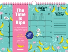 The Time Is Ripe Personal 17-Month Wall Calendar 2021 : A 17-Month Wall Planner to Keep Track of Your Life (with Motivational Puns), Calendar Book