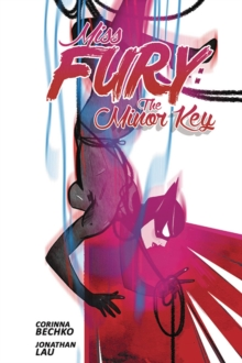 Miss Fury: The Minor Key, Paperback / softback Book
