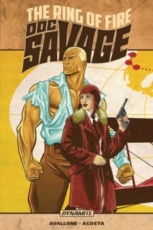 Doc Savage: The Ring of Fire, Paperback Book