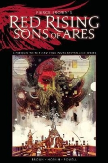 Pierce Brown's Red Rising: Sons of Ares, Hardback Book
