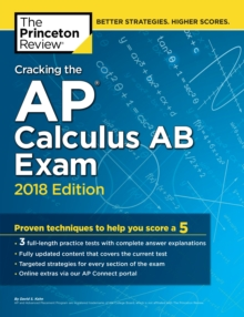 Cracking the AP Calculus AB Exam, 2018 Edition, Paperback Book