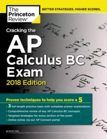 Cracking the AP Calculus BC Exam, 2018 Edition, Paperback Book