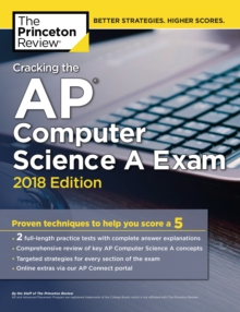 Cracking the AP Computer Science A Exam, 2018 Edition, Paperback Book