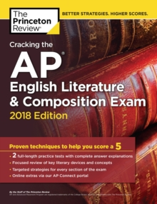 Cracking the AP English Literature and Composition Exam, 2018 Edition, Paperback Book