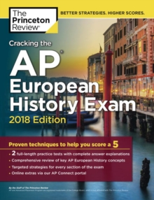 Cracking the AP European History Exam, 2018 Edition, Paperback Book