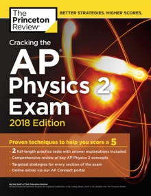 Cracking the AP Physics 2 Exam, 2018 Edition, Paperback Book