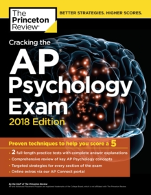 Cracking the AP Psychology Exam, 2018 Edition, Paperback Book