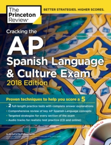 Cracking the AP Spanish Language and Culture Exam with Audio CD, 2018 Edition, Paperback Book