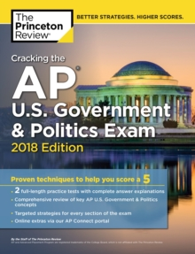 Cracking the AP U.S. Government and Politics Exam, 2018 Edition, Paperback Book