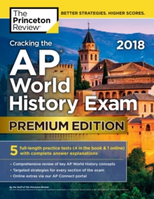 Cracking the AP World History Exam 2018, Paperback Book